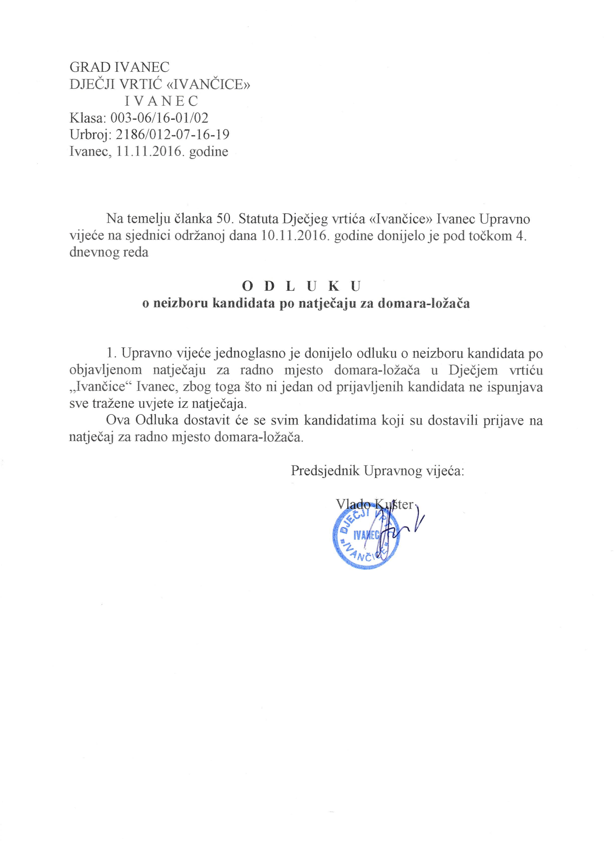 Odluka o neizboru kandidata po objavljenom natječaju za radno mjesto domara-ložača